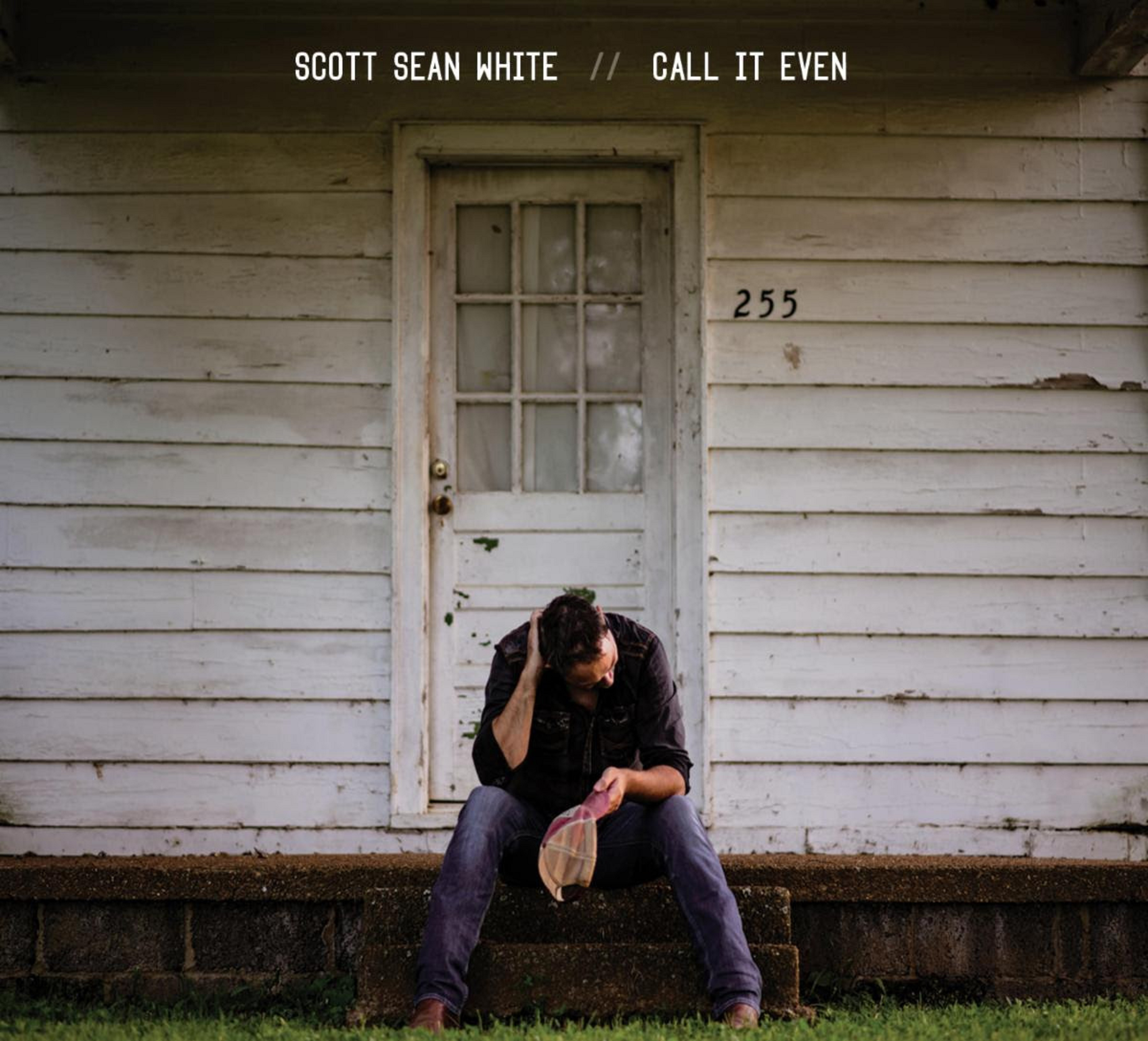 Scott Sean White Builds A Foundation On His Songcraft And His Truth With Debut Album Call It Even