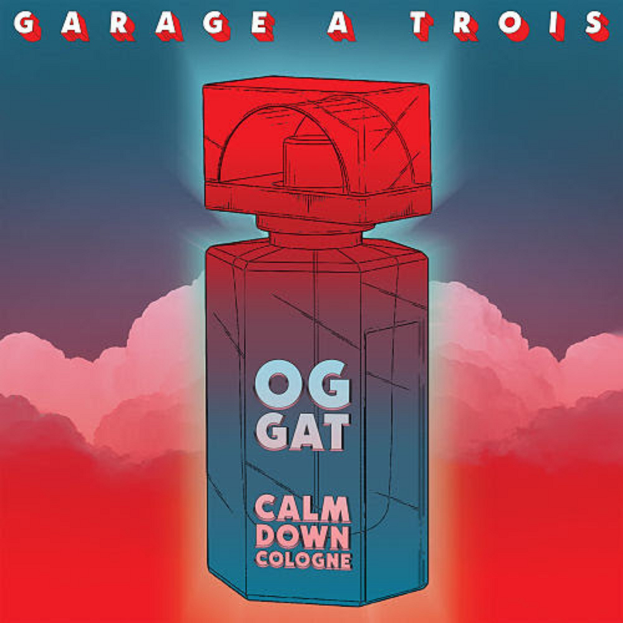 Garage A Trois Announce 'Calm Down Cologne'