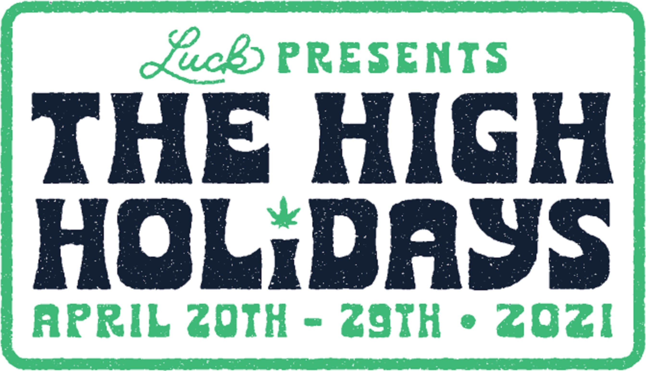 "Sign the petition to make 4/20 through 4/29, Willie Nelson's birthday, the national ""High Holidays"""