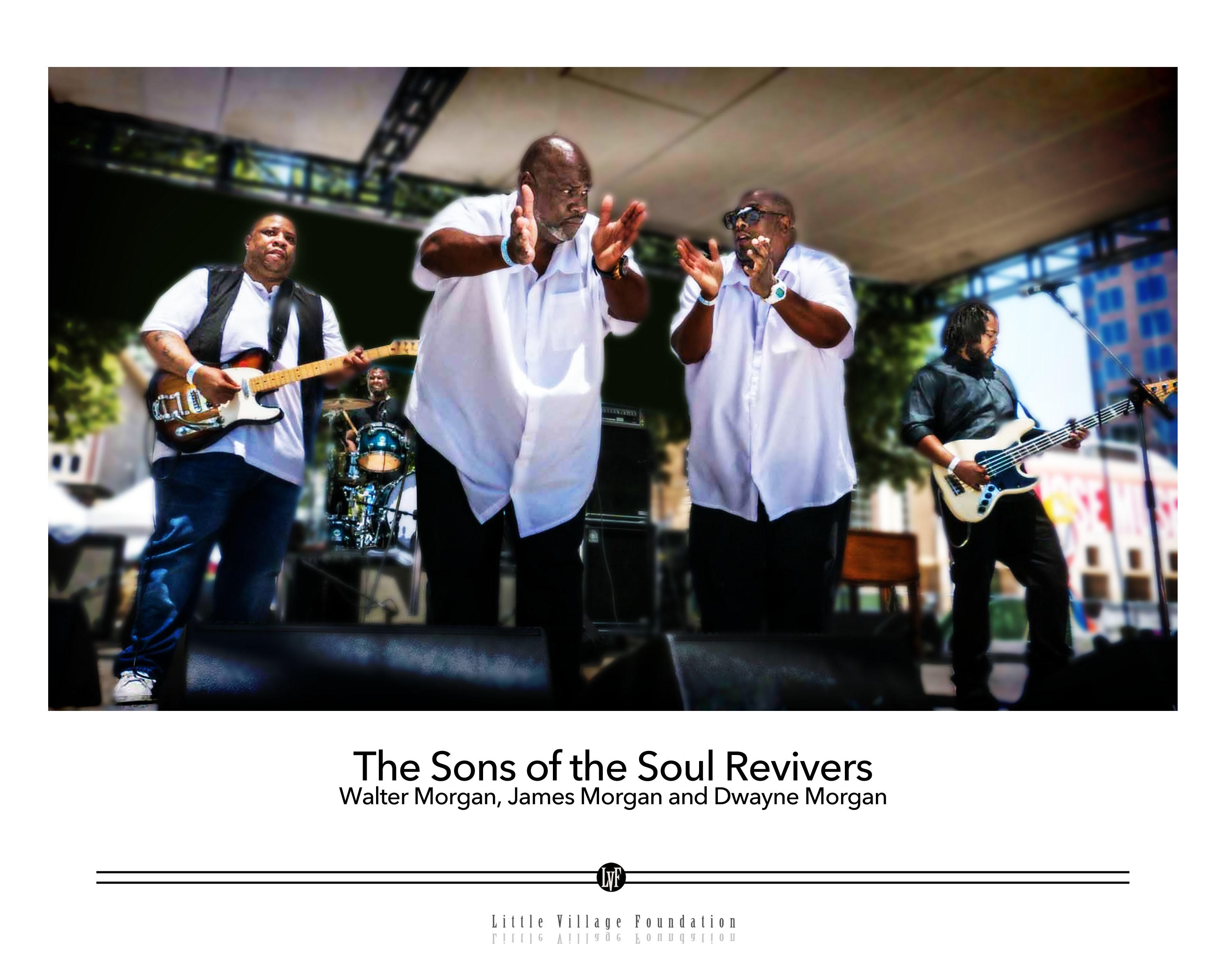 Celebrate with the Sons of the Soul Revivers