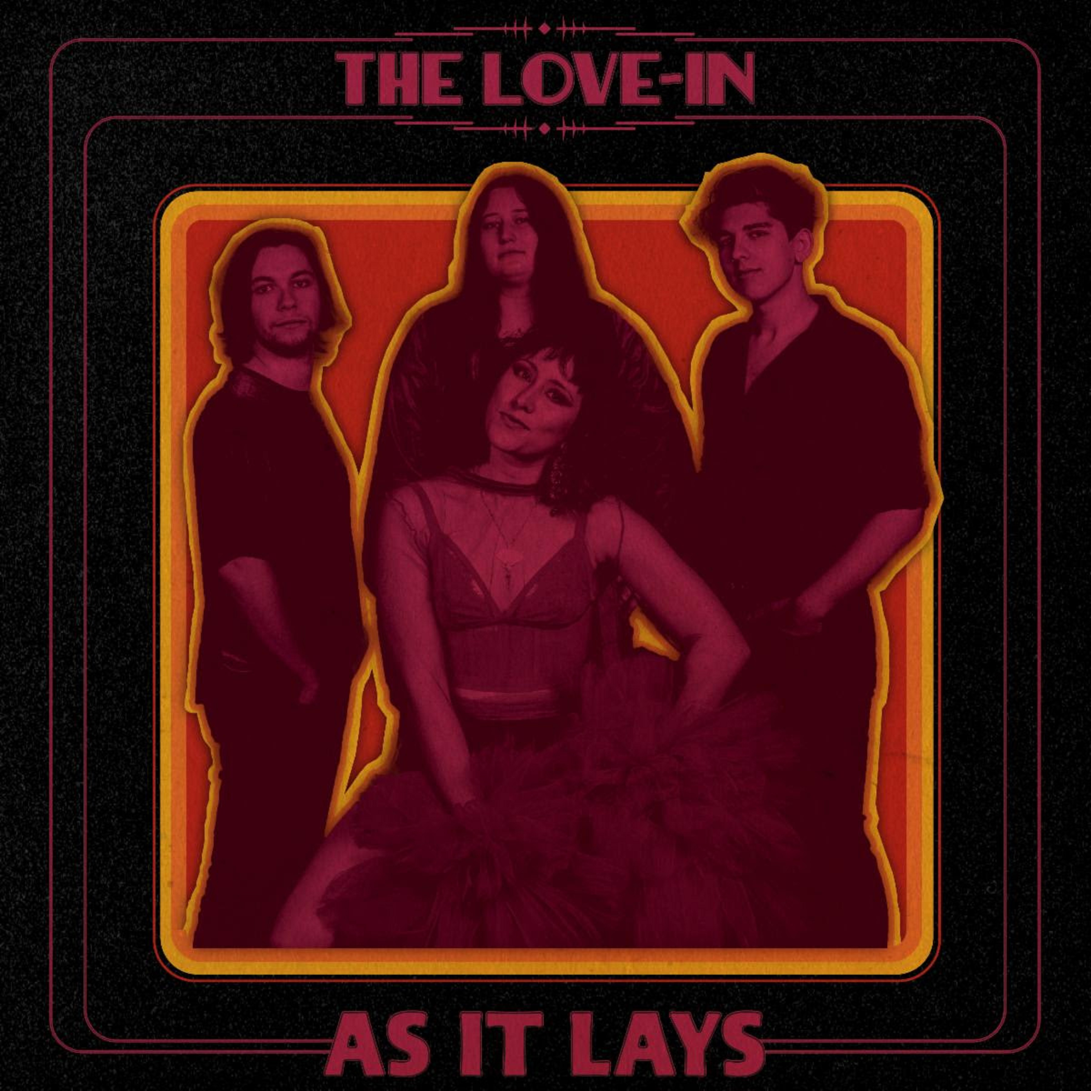 "The Love-In Announce New EP ""As It Lays"" – out September 4"