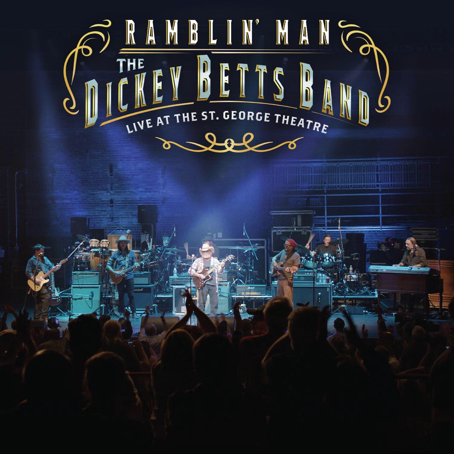 "The Dickey Betts Band Release ""Ramblin' Man: Live at The St. George Theatre"