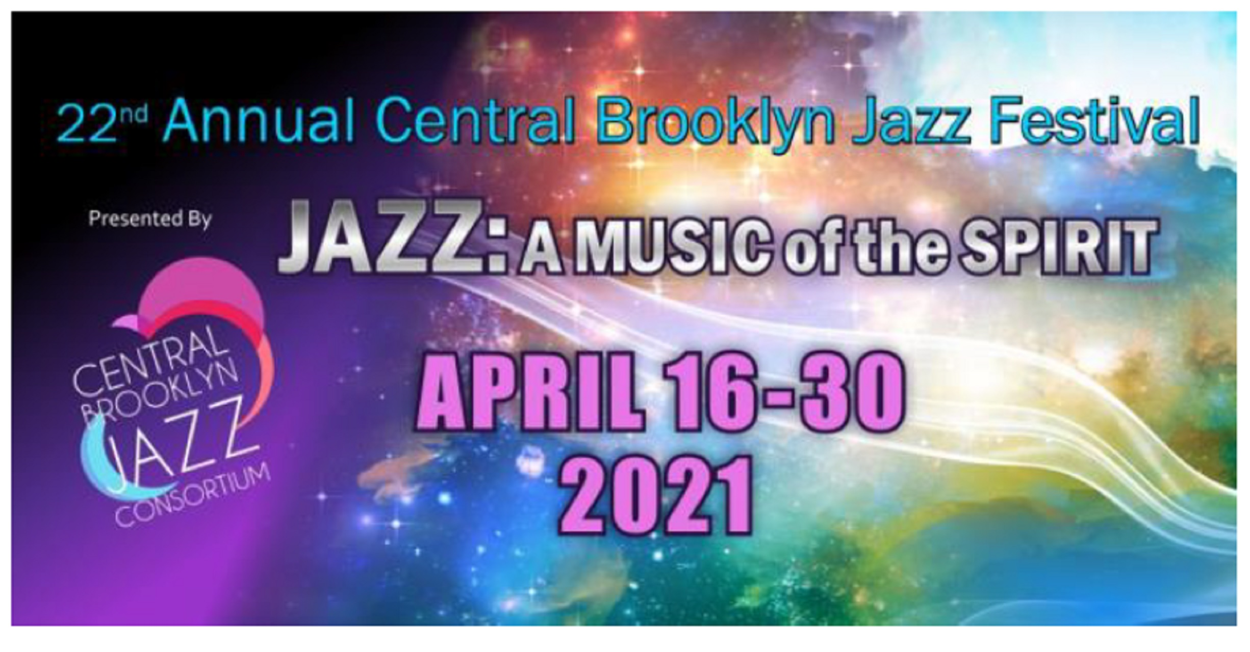 22nd Annual Central Brooklyn Jazz FestivalJAZZ: A Music of the SPIRIT