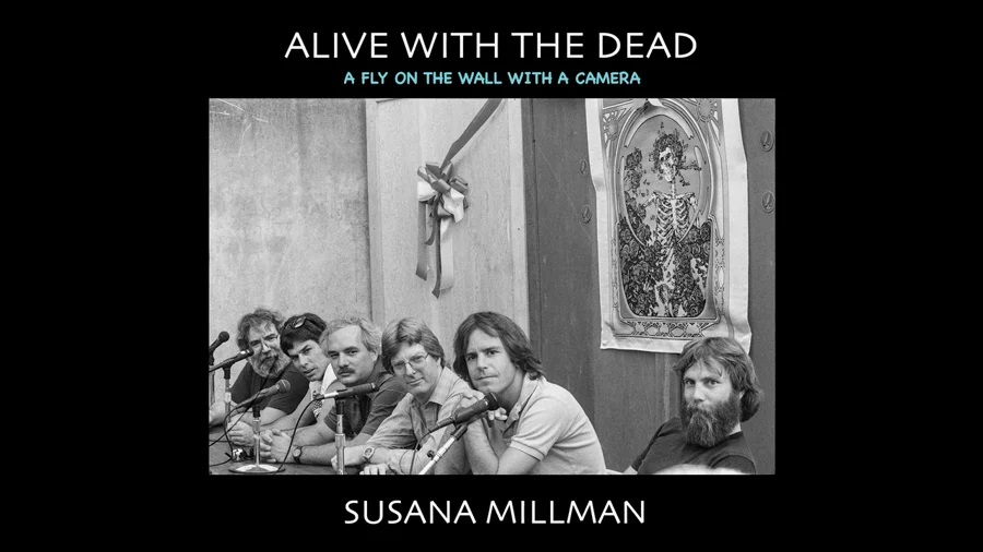 Susana Millman's Alive with the Dead / A Fly on the Wall with a Camera