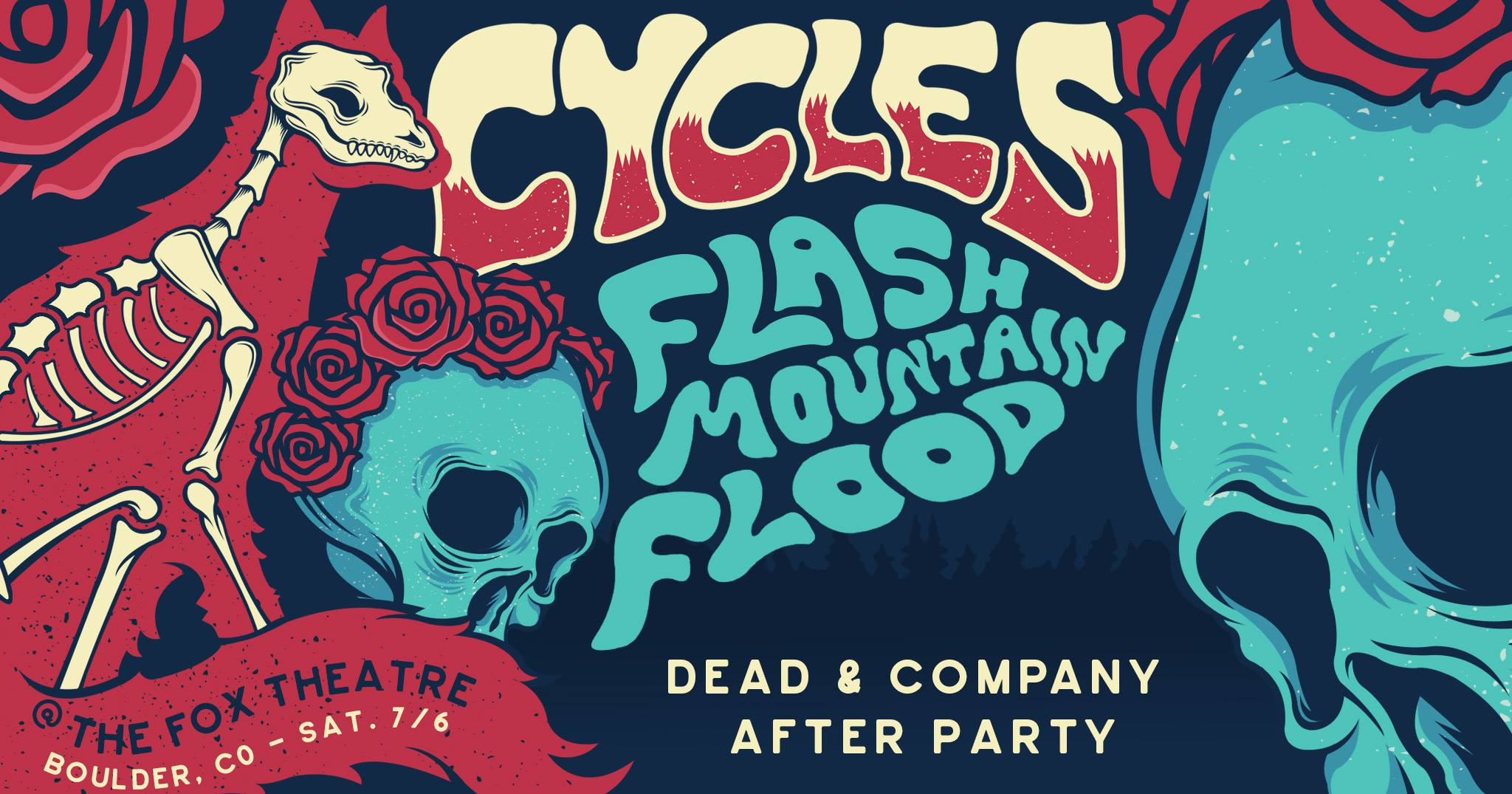 Cycles + Flash Mountain Flood | Dead & Co After Party | 7/6/19
