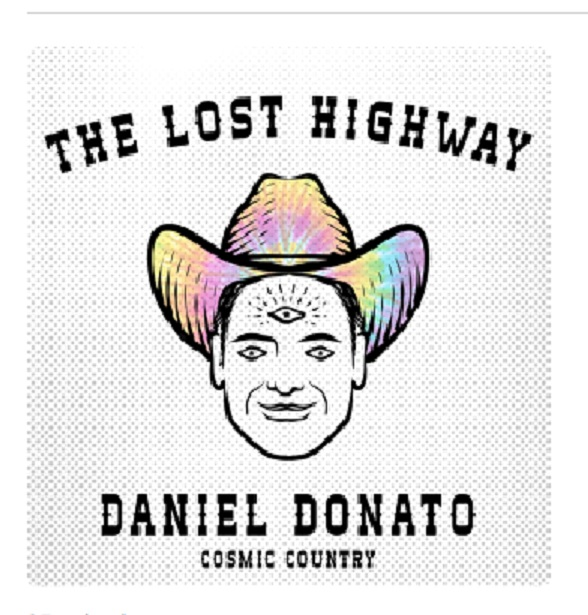The Lost Highway Podcast with Daniel Donato