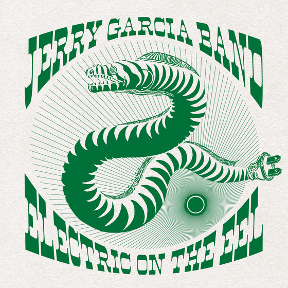 Jerry Garcia Band: Electric On The Eel