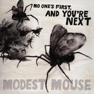 Modest Mouse | No One's First and You're Next | Review