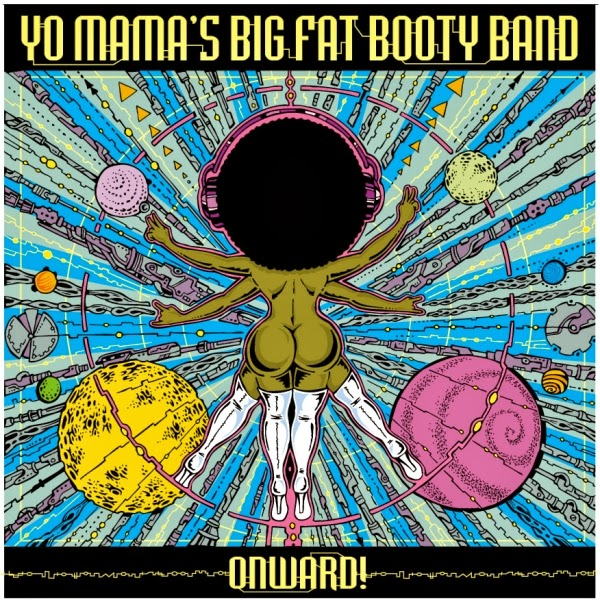 Yo Mama's Big Fat Booty Band | Onward! | Review