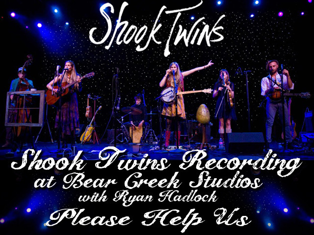 Shook Twins: New Digital, Vinyl, Kickstarter & Recording Project