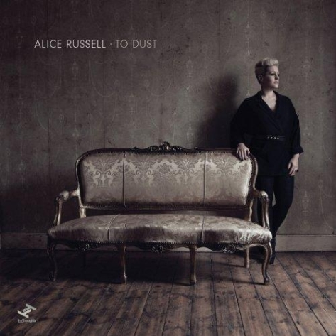 Alice Russell | To Dust | New Music Review