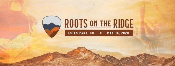 Roots On The Ridge Music And Arts Festival Coming To Estes Park In May 2020 Grateful Web