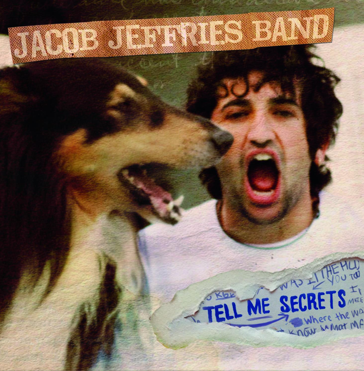 Jacob Jeffries Band | Tell Me Secrets | New Music Review