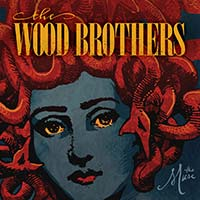 The Wood Brothers | The Muse | New Music Review