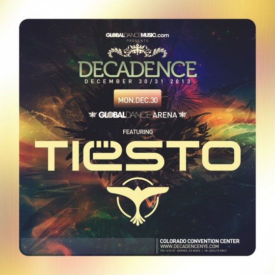 Decadence NYE: Tiesto Added to Global Dance Arena