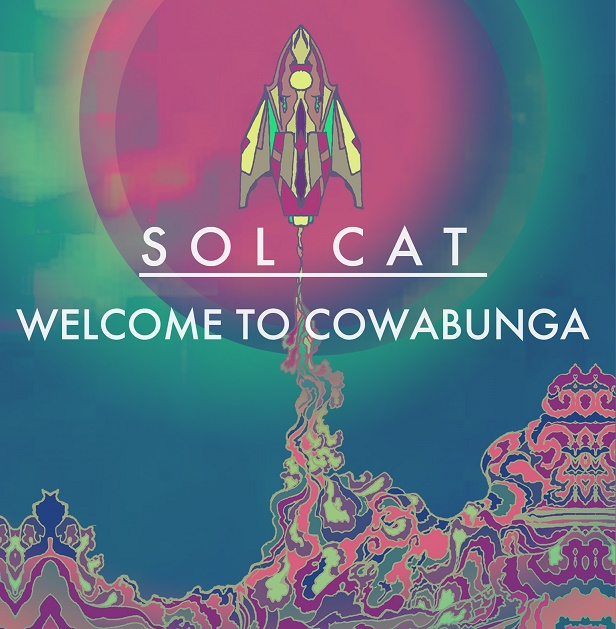 Sol Cat | Welcome to Cowabunga | New Music Review